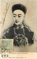 Chine - Chinesischer Kaise Quang Sû - Chine