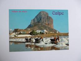 CALPE  -  Alicante  -  Penon De Ifach    -   ESPAGNE - Alicante