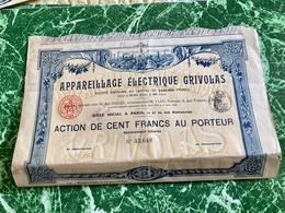 S.A. APPAREILLAGE  ÉLECTRIQUE  GRIVOLAS  ---------Action  De  100 Frs - Elettricità & Gas