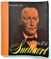 Kroniek Van Dr. F.A. Snellaert   Kortrijk 1809 - Gent 1872 - Other