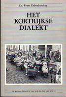 Het Kortrijkse Dialekt - Frans Debrabandere - Kortrijk - Other