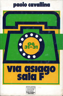 D21902 - P.CAVALLINA : VIA ASIAGO SALA F - Classici