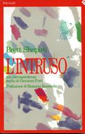D21906 - B.SHAPIRO : L'INTRUSO - Classici