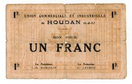 HOUDAN (78) // UNION COMMERCIALE & INDUSTRIELLE // Bon De Un Franc - Bonds & Basic Needs