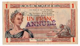 ROUEN (76) // UNION ECONOMIQUE // Bon De Un Franc // ANNULE//SPECIMEN - Bonds & Basic Needs