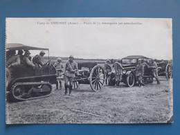 Camp De Sissonne (Aisne) - Pièces De 75 Remorquées Par Auto-chenilles - Equipment