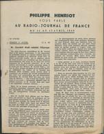 """Fascicule De 24 Pages """"Philippe Henriot Vous Parle Au Radio Journal De France , Du 11 Au 17/04/1944 -   Fau 11207 - Historische Documenten"""