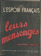 """Propagande Sous PETAIN """" L'espoir Français , Leurs Mensonges 2è Partie Journal De 16 Pages  -  Fau 11214 - Historische Documenten"""