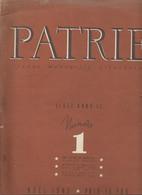 """Propagande Sous PETAIN """"JOURNAL PATRIE N°1 , 80 Pages    -  Fau 11215 - Historische Documenten"""