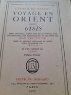 Voyage En Orient Suivi D'ISIS GERARD DE NERVAL éditions Bossard 1927 - Other