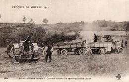 S5985 Cpa Militaire - Croquis De Guerre 1914 - Camion Automobile Remorquant Un Canon - Equipment