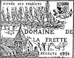 SELECTION // ETIQUETTE DE VIN //  CUVEE DES CHARIOTS  DOMAINE DE LA FRETTE 1994 - Non Classificati