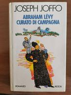 Abraham Levy Curato Di Campagna - J. Joffo - Rizzoli - 1989 - AR - Altri