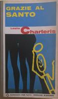 Grazie Al Santo Di Leslie Charteris, 1969, Garzanti - Altri
