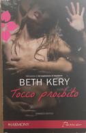 Tocco Proibito Di Beth Kery, 2012, Harmony - Altri