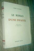 Le Roman D'une Infante  Pierre Daguerre  1943 - 1901-1940