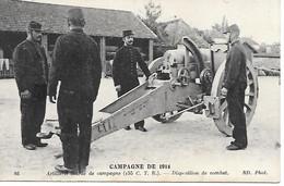 A/455          Guerre De 1914/1918 -   Artillerie Lourde De Campagne - Disposition De Combat - War 1914-18