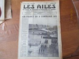 LES AILES JOURNAL DE LA LOCOMOTION AERIENNE DU 7 JANVIER 1956 LE BOEING 797,L'ECOLE DE L'AIR,PARACHUTISME......15 PAGES - 1950 - Oggi