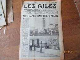 LES AILES JOURNAL DE LA LOCOMOTION AERIENNE DU 21 JANVIER 1956AIR-FRANCE INAUGURE A ALGER,LUCIEN SERVANTY  .....15 PAGES - 1950 - Oggi