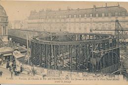 Paris Transports Urbains Les Travaux Du Métropolitain Les Fermes De La Gare Place Saint Michel - édit. ND Phot N° 1768 - Metro, Estaciones