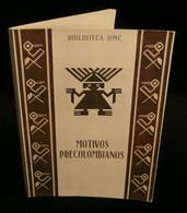 ( Broderie ) MOTIVOS PRECOLOMBIANOS - Motifs Précolombiens  Biblioteca D-M-C MULHOUSE Début XXe - Fashion