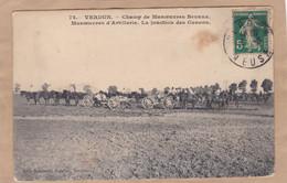 Verdun Champ De Manoeuvres Bevaux Manoeuvres D'artillerie La Jonction Des Canons - Manoeuvres