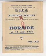 Au Plus Rapide Horaire Des Autobus Mattei 14 Août 1937 Marseille La Ciotat Aubagne Martigues Miramas Marignane ... - Europa