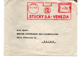 1943 EMA Affrancatura Meccanica Rossa Freistempel Venezia STUCKY S.A. Molino E Pastificio - Marcofilia - EMA ( Maquina De Huellas A Franquear)