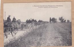 Souvenir Des Grandes Manoeuvres D' Automne Artillerie Regagnant Son Cantonnement - Manoeuvres