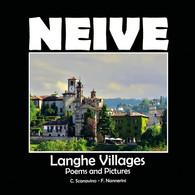 Neive - A Cosy Village In The Langhe - Claudio Scanavino,  2021,  Youcanprint - Altri