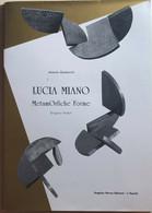 Lucia Miano - MetamOrfiche Forme (D'après Ovidio) Di Antonio Gasbarrini,  1990, - Classici
