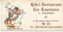 F152 / Carte De Visite Ancienne CDV HOTEL RESTAURANT Les TOURISTES F.VACHOUX THONON-LES-BAINS - Cartoncini Da Visita