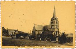 Overijsche - Groote Plaats En Kerk - Overijse