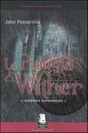 La Pioggia Di Wither. L'oscura Congrega: 2 - John G. Passarella, Gargoyle, 2006 - Altri