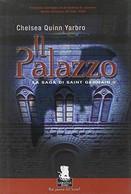 Il Palazzo. La Saga Di Saint German. Vol. 2. - [Gargoyle Books], 2006, 1° Ediz.. - Altri