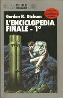 GORDON R. DICKSON - L'ENCICLOPEDIA FINALE N.1 - Altri