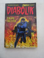 #  DIABOLIK SWIISSS N 137 / COLPO FALLITO - OTTIMO - Diabolik