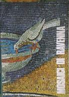 Mosaici Di Ravenna- Testi Di Sandro Capeti,  1990,  Edizioni Salera - Altri
