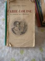 Marie-Louise, La Némésis De Napoléon - 1901-1940