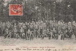 Bataillon De Chasseurs Section De Mitrailleuses 1909  CPA TBE - Manoeuvres