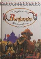 Viaggiamo Con Benjamin Alla Scoperta Del Mondo 10 Di Aa.vv., 1988, Deagostini - Altri