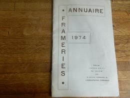 FRAMERIES: ANNUAIRE FRAMERIES DE 1974-BOURRE DE PUBLICITES DE MAGASINS DISPARUS-44 PAGES - Belgium