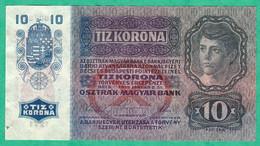 HONGRIE - BILLET DE 10 KORONA 1915 - Hungary