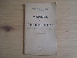 LIVRET MANUEL DE PREHISTOIRE ABBE ANDRE NOUEL DEPARTEMENT DU LOIRET 1948 - 1901-1940