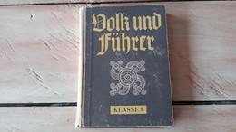 Schulbuch Buch Volk Und Führer Klasse 8 Jugend HJ BDM 1941 Deutsches Reich - 1939-45
