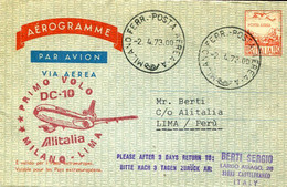 66518 Italia,aerogramme Circuled 1973 With First Flight ALITALIA  Milano - Lima, With DC-10 - Andere (Lucht)
