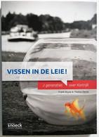 Vissen In De Leie ! 2 Generaties Over Kortrijk - Other