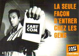 """Carte Postale """"Cart'Com"""" - Série """"Publicité Pour Cart'Com"""" (La Seule Façon D'entrer Chez Les Gens) Paris - Advertising"""