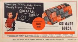 Publicité De Presse / Pain Intégral Grimard-Borsa - Timbre Tintin - Publicités