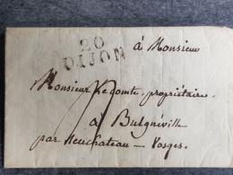 1822. LAC De 1822 Marqué DIJON 20 POUR LE CONTE DE Bulgnéville Par Neuchateau - Vosges - 28 Janvier 1822 - 30 Grs - 1801-1848: Voorlopers XIX